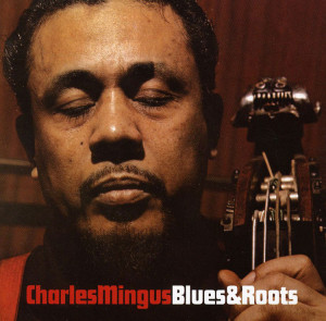 blues-and-roots-mingus-post