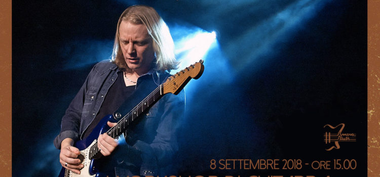 8/09/2018 | WORKSHOP DI CHITARRA CON MATT SCHOEFIELD!